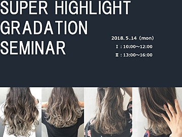 SUPER HIGHLIGHT GRADATION 1部